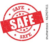safe grunge rubber stamp on... | Shutterstock .eps vector #462907411