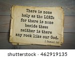 Small photo of Top 500 Bible verses. There is none holy as the LORD: for there is none beside thee: neither is there any rock like our God. 1 Samuel 2:2