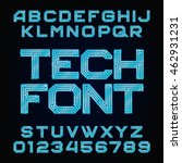 tech font. vector alphabet.... | Shutterstock .eps vector #462931231