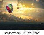 hot air balloon over the hill... | Shutterstock . vector #462933265