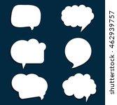 speech bubble set in white... | Shutterstock .eps vector #462939757