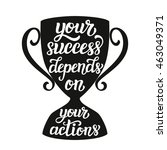 your success depends on your... | Shutterstock .eps vector #463049371