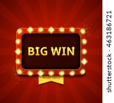 big win retro banner with... | Shutterstock .eps vector #463186721