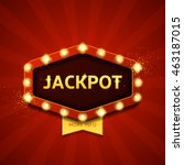 jackpot retro banner with... | Shutterstock .eps vector #463187015