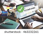 accomplished achieved approve... | Shutterstock . vector #463232261