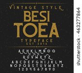 besitoea vintage font and... | Shutterstock .eps vector #463277864