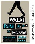 walk  run  move   flat style...   Shutterstock .eps vector #463388711
