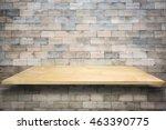 wooden shelves and cement wall...   Shutterstock . vector #463390775
