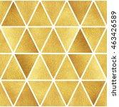 gold triangles seamless pattern.... | Shutterstock . vector #463426589