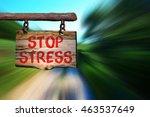 stop stress motivational phrase ... | Shutterstock . vector #463537649