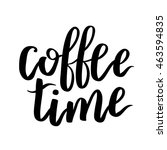 quote with coffee typography....   Shutterstock . vector #463594835