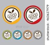 vector   good taste product... | Shutterstock .eps vector #463627979