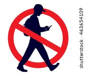 no texting while walking... | Shutterstock .eps vector #463654109