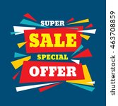 super sale special offer  ... | Shutterstock .eps vector #463708859