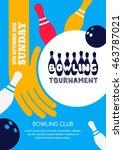 vector bowling tournament... | Shutterstock .eps vector #463787021