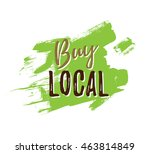 buy local. motivational poster... | Shutterstock . vector #463814849