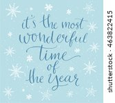 it's the most wonderful time... | Shutterstock . vector #463822415