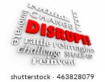 disrupt change innovate words... | Shutterstock . vector #463828079