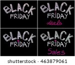 photo collage of black friday... | Shutterstock . vector #463879061