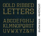 golden ribbed letters with... | Shutterstock .eps vector #464056265
