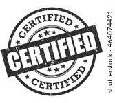certified rubber stamp | Shutterstock .eps vector #464074421