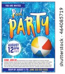a pool party invitation... | Shutterstock . vector #464085719