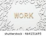 word work wooden alphabet... | Shutterstock . vector #464151695
