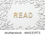 word read wooden alphabet... | Shutterstock . vector #464151971