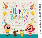 happy birthday kids greeting... | Shutterstock .eps vector #464253401