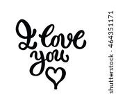 i love you romantic hand drawn... | Shutterstock .eps vector #464351171
