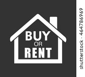 buy or rent house. white home... | Shutterstock .eps vector #464786969