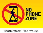no phone zone sign | Shutterstock .eps vector #464795351