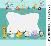 baby postcard with animals ... | Shutterstock .eps vector #464887334