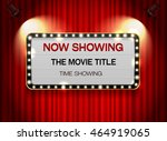 theater sign on curtain light... | Shutterstock .eps vector #464919065