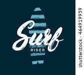 surf rider hand written... | Shutterstock .eps vector #464919959