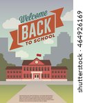 welcome back to school. retro... | Shutterstock .eps vector #464926169