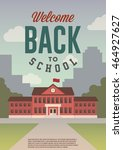 welcome back to school. retro... | Shutterstock .eps vector #464927627