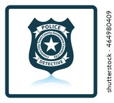 police badge icon. shadow... | Shutterstock .eps vector #464980409