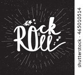 rock and roll lettering for t... | Shutterstock .eps vector #465010514