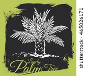 hand drawn lower palm tree on... | Shutterstock .eps vector #465026171