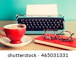 vintage typewriter  coffee cup...   Shutterstock . vector #465031331