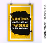 marketing is enthusiasm...   Shutterstock .eps vector #465040511