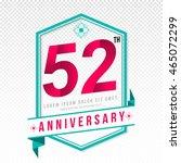 anniversary emblems 52... | Shutterstock .eps vector #465072299