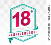 anniversary emblems 18... | Shutterstock .eps vector #465072857