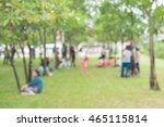 blur people sit and walk on the ... | Shutterstock . vector #465115814