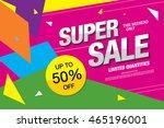 super sale banner. sale poster | Shutterstock .eps vector #465196001