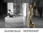 bronze statue of lady justice... | Shutterstock . vector #465403469