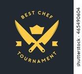 best chef badge vector... | Shutterstock .eps vector #465490604