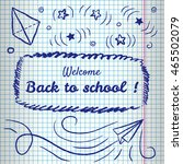 welcome back to school... | Shutterstock .eps vector #465502079