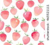 seamless watercolor strawberry... | Shutterstock . vector #465521111
